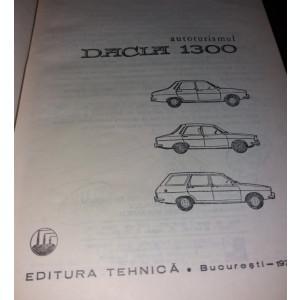 AUTOTURISMUL DACIA 1300 - A. Brebenel, C. Mondiru, I. Farcasu