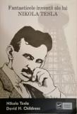 N. Tesla - Fantasticele inventii ale lui Nikola Tesla, 2011