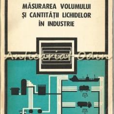 Masurarea Volumului Si Cantitatii Lichidelor In Industrie - A. Nadolo