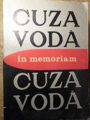 IN MEMORIAM CUZA VODA - COORDONATORI: L. BOICU, GH. PLATON, AL. ZUB foto