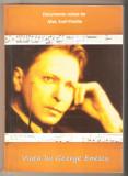 Viata lui George Enescu-coord. Emil Pintilie