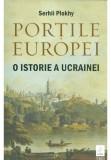 Portile Europei. O istorie a Ucrainei, Trei