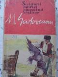 SCRIITORII PATRIEI POVESTIND COPIILOR - M. SADOVEANU