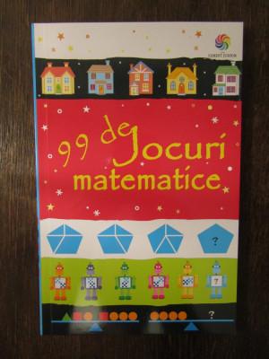 99 de jocuri matematice - Sarah Khan foto