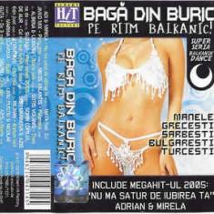 Caseta Bagă Din Buric Pe Ritm Balkanic, originala, manele