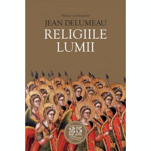 Religiile lumii - de Jean Delumeau