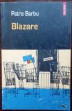 PETRE BARBU - BLAZARE (pref. SANDA CORDOS, 2005)