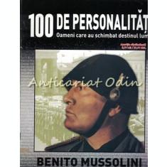 100 De Personalitati - Benito Mussolini - Nr.: 37
