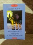 MINUNATA LUME NOUA/REINTOARCERE IN-ALDOUX HUXLEY