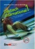 Deutsch international 1. Manual (anul I de studiu, limba a treia) Clasa a IX-a/J. Weigmann, Karl Heinz Bieler,Sylvie Schenk, Silvia Florea, Adriana Gh, ALL