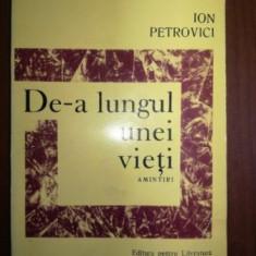 De-a lungul unei vieti- Ion Petrovici