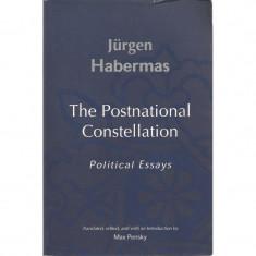 The Postnational Constellation: Political Essays - Jurgen Habermas