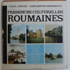 PRESENCES CULTURELLES ROUMANIES by VIRGIL CANDEA and CONSTANTIN SIMIONESCU , 1985