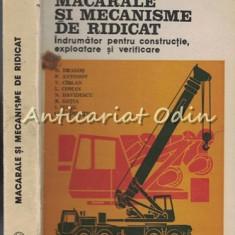 Macarale Si Mecanisme De Ridicat - D. Dragos, P. Antonov, V. Cirlan