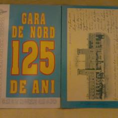 Pliant - 125 de ani de la inaugurarea Garii de Nord (1872-1997)