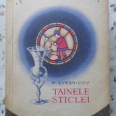 TAINELE STICLEI - M. SVESNICOV
