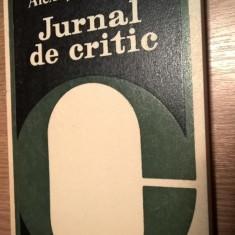 Alex. Stefanescu - Jurnal de critic (Editura Cartea Romaneasca, 1980)