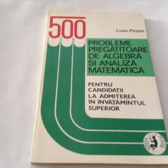500 Probleme Pregatitoare De Algebra Si Analiza Matematica - Liviu PARSAN-P4