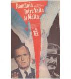Romania intre Yalta si Malta