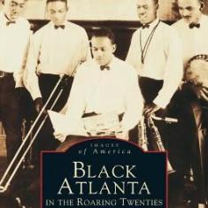 Black Atlanta in the Roaring Twenties