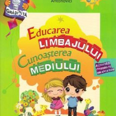 Educarea limbajului + Cunoasterea mediului 3-4 ani - Stefania Antonovici