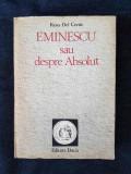 Rosa del Conte – Eminescu sau despre Absolut