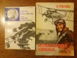 Amazoanele cerului + Aviator Mircea Zorileanu / R5P2S, C. Gane