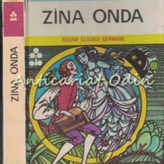 Zina Onda. Basme Clasice Germane - Ilustratii: Val Munteanu