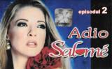 Caseta Adio Salomé Episodul 2, originala, manele