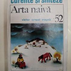 ARTA NAIVA- VICTOR ERNEST MASEK- BUC. 1989