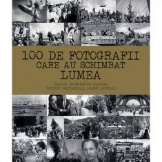 100 de fotografii care au schimbat lumea - Margherita Giacosa,Roberto Mottadelli,Gianni Morelli