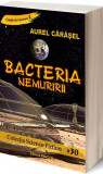 Cumpara ieftin Bacteria Nemuririi