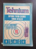 TEHNIUM - SUPLIMENT PENTRU CERCURILE TEHNICO-APLICATIVE