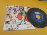 Cumpara ieftin VINIL IL FLAUTO MAGICO SERIES FIABE NR.7 1967 DISC STARE FB