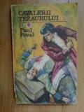 A2d PAUL FEVAL - CAVALERII TEZAURULUI
