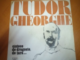 AMS* - TUDOR GHEORGHE - CINTECE DE DRAGOSTE, DE TARA... (DISC VINIL)