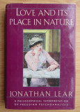 Love and its place in nature ... / Jonathan Lear