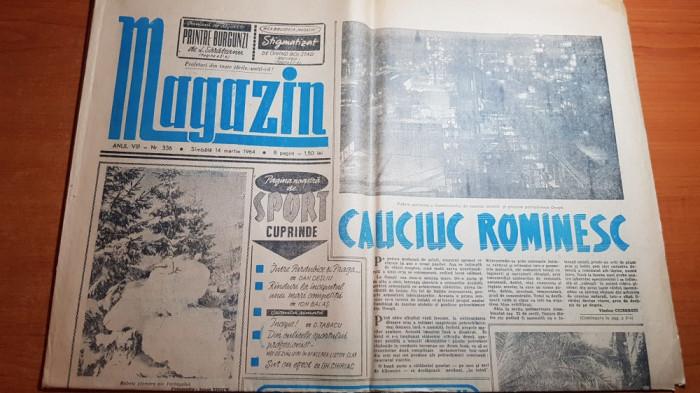 magazin 14 martie 1964-articol combinatul onesti,articol orasul bucuresti