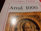ANUL 1000 - GEORGES DUBY, POLIROM, 1996,274 PAG