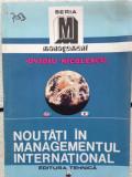 Ovidiu Nicolescu, Noutati in managementul international