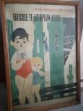 "Afis romanesc comunism ""Taticule, te asteptam acasa"" protectia muncii"