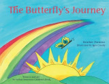 The Butterfly's Journey (What Is Autism? an Autism Awareness Children's Book): Difficult Discussions, Autism & Asperger's Syndrome, Special Needs Chil