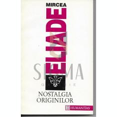 MIRCEA ELIADE - NOSTALGIA ORIGINILOR, 1994