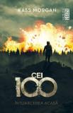 Întoarcerea acasă (ebook Seria Cei 100 partea a III-a)
