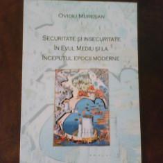 O. Muresan Securitate si insecuritate in Evul Mediu si la inceput Epocii Moderne