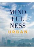 Mindfulness urban, Curtea Veche