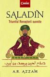 Cumpara ieftin Saladin. Triumful Renasterii sunnite/A.R. Azzam, Corint