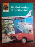 COLECȚIA CALEIDOSCOP - GHIDUL SANITAR AL CALATORULUI
