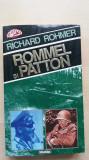 Richard Rohmer – Rommel si Patton (Editura Nemira, 1995)