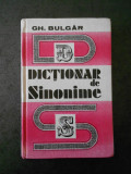 GH. BULGAR - DICTIONAR DE SINONIME (editie cartonata)